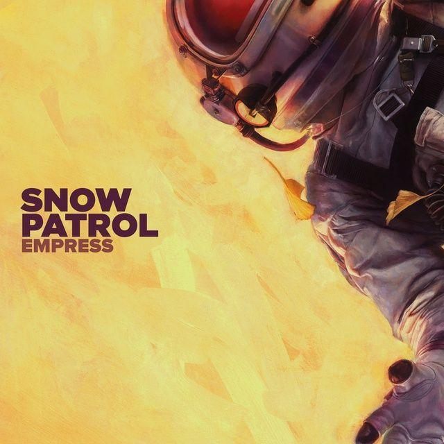 Empress Loibaihat - Snow Patrol