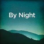 Tải bài hát By Night (Piano-Cello Version) Mp3