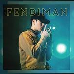 Tải bài hát Fendiman Mp3