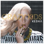 crazy kids - kesha