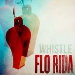 Tải bài hát Whistle Mp3