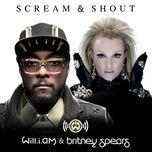 Tải bài hát Scream & Shout Mp3