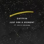 Tải bài hát Just For A Moment Mp3