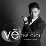 ve the gioi (orchestral version) - trong hieu