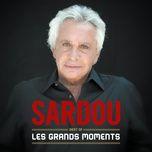 la maladie d'amour (version 2012) - michel sardou
