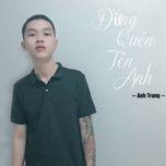 Tải bài hát Đừng Quên Tên Anh Cover Mp3