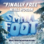 finally free (from 'small foot') - niall horan