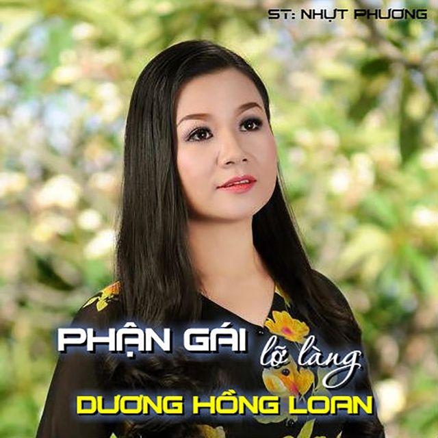 Phận Gái Lỡ Làng Loi bai hat - Dương Hồng Loan