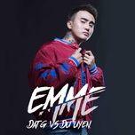Tải bài hát EmmE (Em, Tôi) Mp3