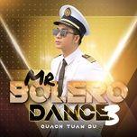 mr bolero dance 3 - quach tuan du