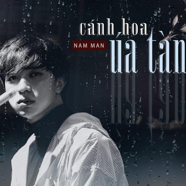 Cánh Hoa Úa Tàn Lời bài hát - Nam Man