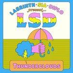 Tải bài hát Thunderclouds Mp3