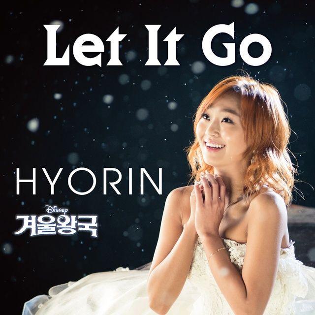 """Let It Go (From """"Frozen"""") Loi bai hat - Hyolyn"""