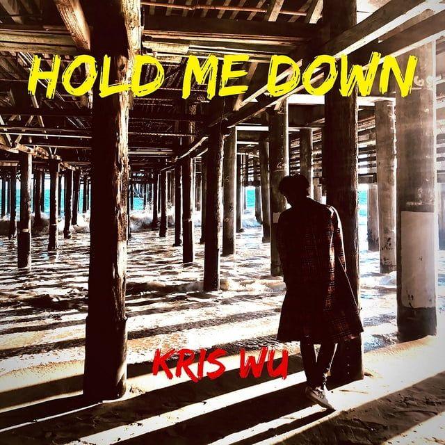 Hold Me Down Loibaihat - Ngô Diệc Phàm (Kris Wu)