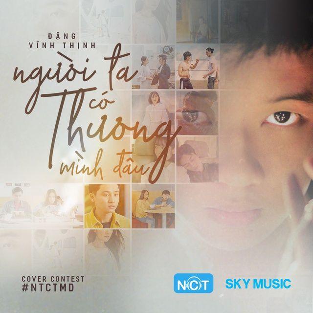 Người Ta Có Thương Mình Đâu - Đặng Vĩnh Thịnh Lời bài hát - #NTCTMD Cover Contest