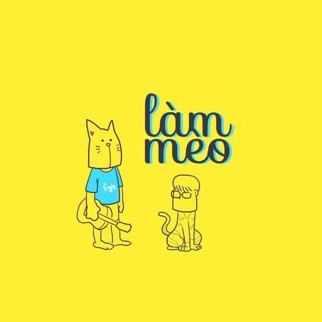 Làm Mèo Lời bài hát - Huy Lê ft Huy Le