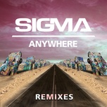 anywhere (blinkie remix) - sigma