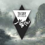 ta say (masew remix) - apj, helia, masew