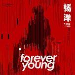 Tải bài hát Forever Young Mp3