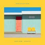 Tải bài hát Happy Now (Acoustic) Mp3