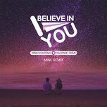 i believe in you (mine remix) - dinh khuong, dagenix