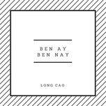 Tải bài hát Bên Ấy Bên Này Mp3