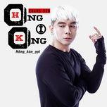 Tải bài hát Hong Kong 01 (Hông Kòn Gọi) Mp3