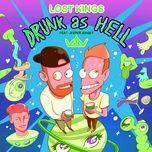 Tải bài hát Drunk As Hell Mp3