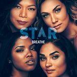 "Tải bài hát Breathe (From ""star"" Season 3) Mp3"