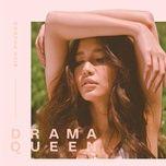 Tải bài hát Drama Queen Mp3
