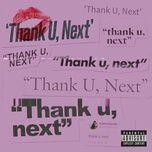 Tải bài hát Thank U, Next Mp3