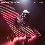 Tải bài hát Bad Liar Mp3