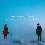 Tải bài hát In the Name of Love Mp3