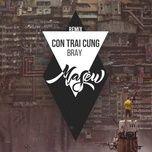 con trai cung (masew remix) - b ray, masew