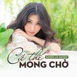 cu the mong cho - khong tu quynh