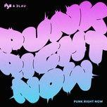Tải bài hát Punk Right Now (English Version) Mp3