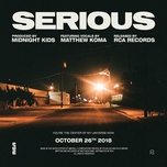 serious - midnight kids, matthew koma
