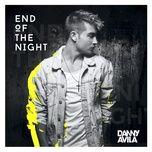 Tải bài hát End Of The Night Mp3