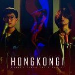 hongkong 1 (rnb version) - nguyen trong tai, san ji