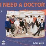 Tải bài hát I Need A Doctor Mp3