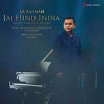Tải bài hát Jai Hind India Mp3