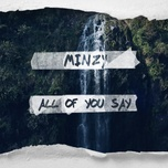 all of you say - minzy