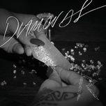 Tải bài hát Diamonds Mp3