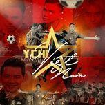 Tải bài hát Ý Chí Việt Nam Mp3