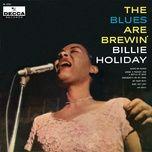 The Blues Are Brewin' (Single Version)