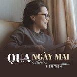 Tải bài hát Qua Ngày Mai Mp3
