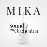 sound of an orchestra - mika