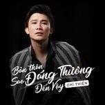 ban than sao dang thuong den vay - chi thien