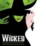 "Tải bài hát Defying Gravity (From ""Wicked"" Original Broadway Cast Recording/2003) Mp3"