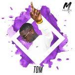 Tải bài hát Tom Mp3